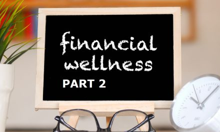 Financial Wellness (Part two) – which providers are supporting their members and how